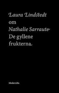 Om De gyllene frukterna av Nathalie Sarraute