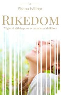 Skapa hållbar RIKEDOM  -Vägledd självhypnos