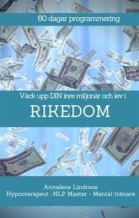60 dagar program - Väck upp din inre miljonär och lev i RIKEDOM