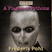 A Plague of Pythons