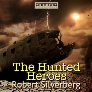 The Hunted Heroes