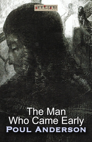 The Man Who Came Early