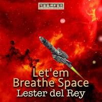 Let'em Breathe Space