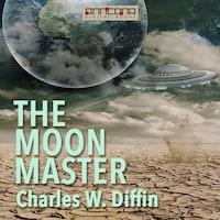 The Moon Master