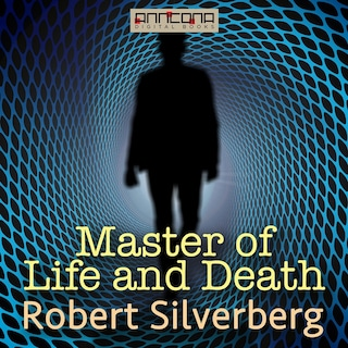 The Master of Life and Death