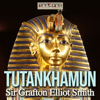 Tutankhamun - The Discovery of His Tomb