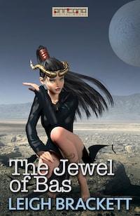 The Jewel of Bas