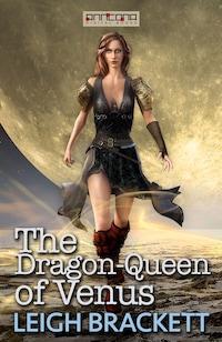 The Dragon-Queen of Venus