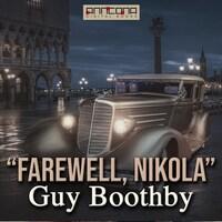 """Farewell Nikola"""