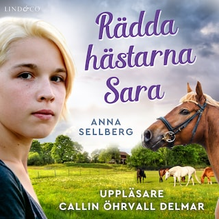 Rädda hästarna, Sara