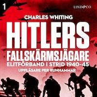 Hitlers fallskärmsjägare - Del 1