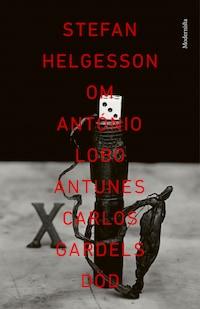 Om Carlos Gardels död av António Lobo Antunes