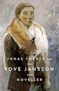 Om Noveller av Tove Jansson