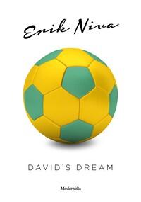 Davids dream