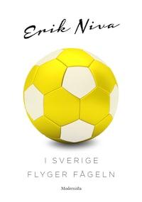 I Sverige flyger fågeln