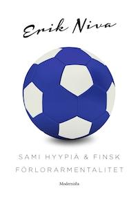 Sami Hyypiä & finsk förlorarmentalitet