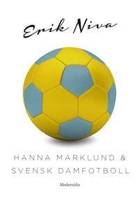 Hanna Marklund & svensk damfotboll