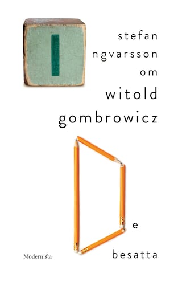 Om De besatta av Witold Gombrowicz