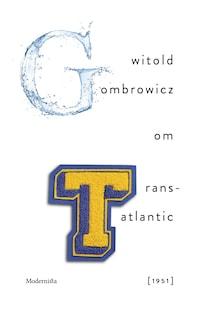 Om Trans-Atlantic [1951]
