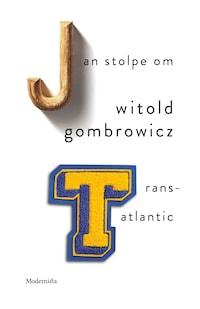 Om Trans-Atlantic av Witold Gombrowicz