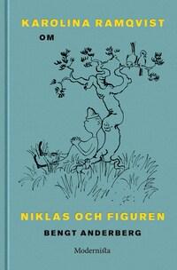 Om Niklas och Figuren av Bengt Anderberg