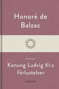 Konung Ludvig XI:s förlustelser