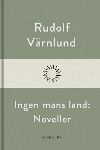 Inger mans land: Noveller