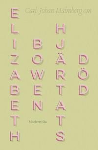 Om Hjärtats död av Elizabeth Bowen