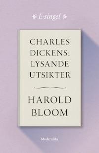 Charles Dickens: Lysande utsikter