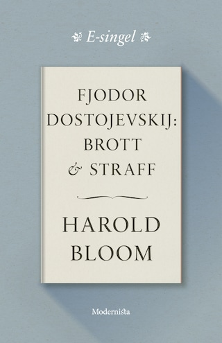 Fjodor Dostojevskij: Brott och straff