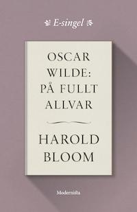 Oscar Wilde: På fullt allvar