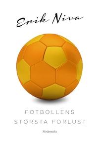 Fotbollens största förlust