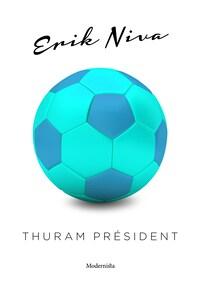 Thuram président