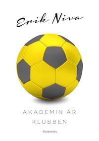 Akademin är klubben