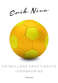 Fotbollens kraftigaste jordbävning