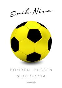 Bomben, bussen och Borussia