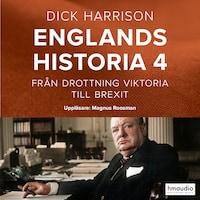 Englands historia, 4. Från drottning Viktoria till Brexit