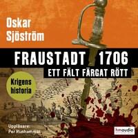 Fraustadt 1706 – ett fält färgat rött