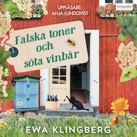 Falska toner och söta vinbär av Ewa Klingberg