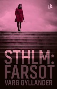 Sthlm: Farsot (NOCC, del 2)