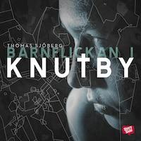 Barnflickan i Knutby : Dramadokumentär