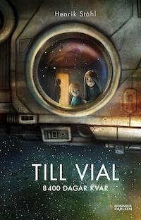 Till Vial : 8400 dagar kvar