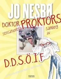Doktor Proktors sensationella samling av D.D.S.Ö.I.F : Djur du skulle önska inte fanns