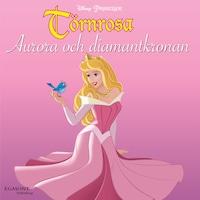 Aurora och diamantkronan