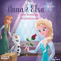 Anna & Elsa #7: Den hemliga beundraren