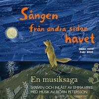 Sången från andra sidan havet - En musiksaga