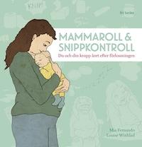 Mammaroll och snippkontroll