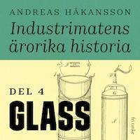 Industrimatens ärorika historia
