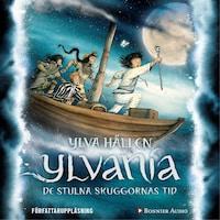 Ylvania. De stulna skuggornas tid
