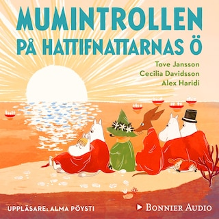 """Mumintrollen på hattifnattarnas ö : Från sagosamlingen """"Sagor från Mumindalen"""""""